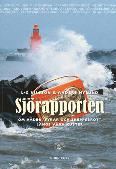 bokomslag Sjörapporten : om väder, fyrar och skeppsbrott längs våra kuster