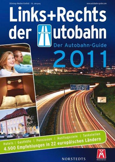 bokomslag Links und Rechts der Autobahn 2011