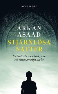 bokomslag Stjärnlösa nätter : en berättelse om kärlek, svek och rätten att välja sitt liv