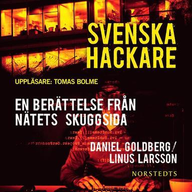 bokomslag Svenska hackare : en berättelse från nätets skuggsida