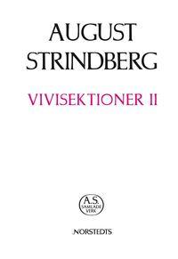 bokomslag Vivisektioner II : essäer och uppsatser