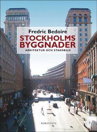bokomslag Stockholms byggnader : arkitektur och stadsbild