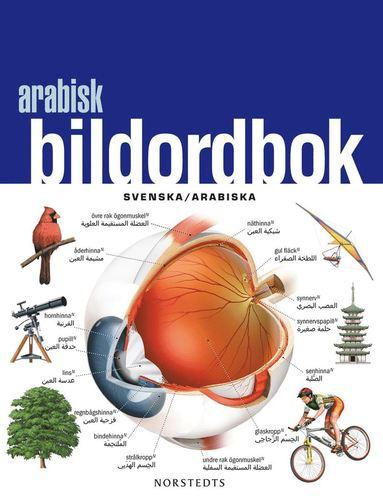 bokomslag Arabisk bildordbok : Svenska/Arabiska