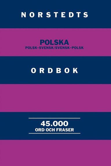 bokomslag Norstedts polska ordbok : polsk-svensk/svensk-polsk