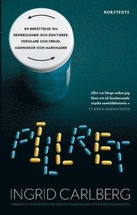 bokomslag Pillret : en berättelse om depressioner och doktorer, forskare och Freud, människor och marknader