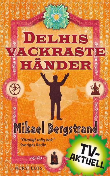 bokomslag Delhis vackraste händer