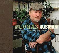 bokomslag Pluras husman : en hyllning till maten jag älskar
