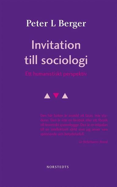 bokomslag Invitation till sociologi - Ett humanistiskt perspektiv