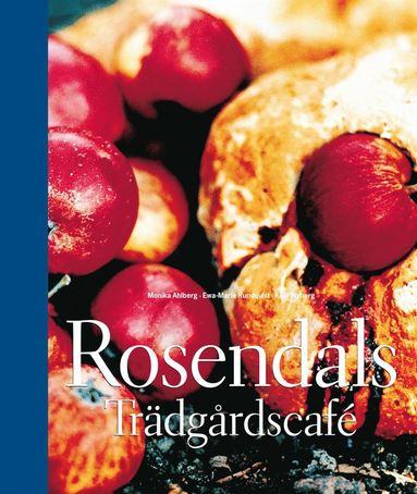 bokomslag Rosendals trädgårdscafé