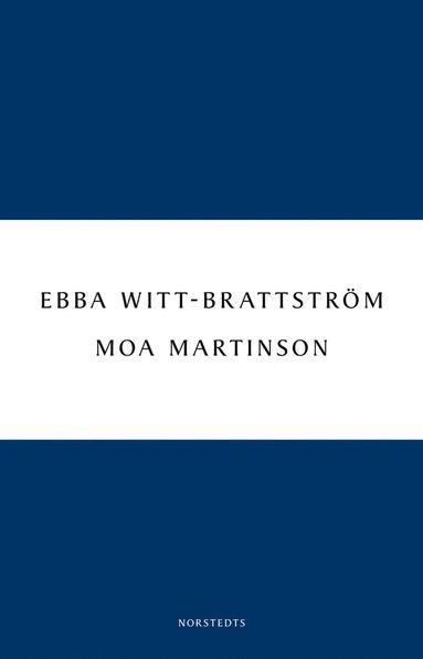 bokomslag Moa Martinson : skrift och drift i trettiotalet