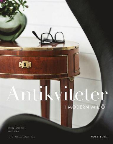 bokomslag Antikviteter i modern miljö