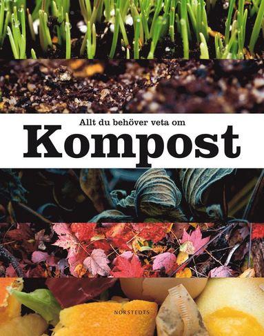 bokomslag Allt du behöver veta om kompost