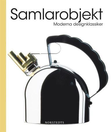 bokomslag Samlarobjekt : moderna designklassiker