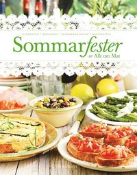 bokomslag Sommarfester ur Allt om Mat