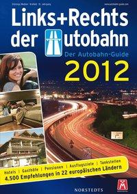 bokomslag Links und Rechts der Autobahn 2012