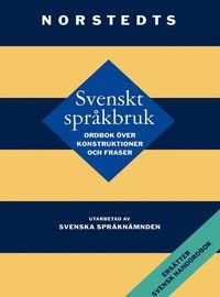 bokomslag Svenskt språkbruk : Ordbok över konstruktioner och fraser