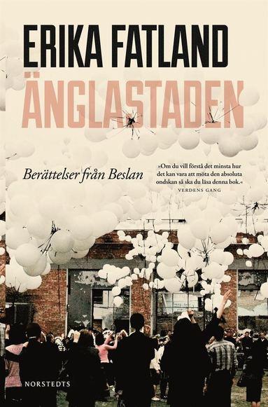 bokomslag Änglastaden : berättelser från Beslan
