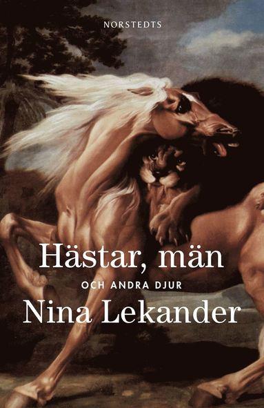 bokomslag Hästar, män och andra djur