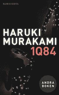 bokomslag 1Q84 : andra boken - juli-september