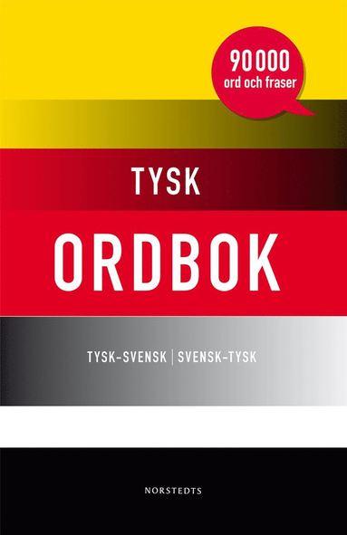 bokomslag Tysk ordbok : tysk-svensk / svensk-tysk : [90 000 ord och fraser]