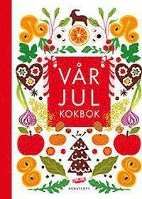 bokomslag Vår julkokbok