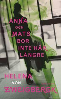 bokomslag Anna och Mats bor inte här längre