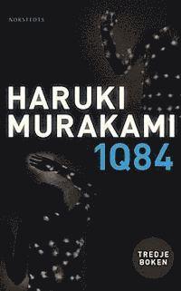 bokomslag 1Q84 : tredje boken - oktober-december