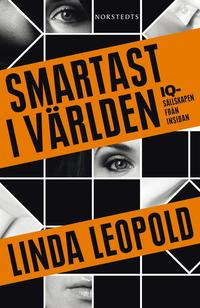 bokomslag Smartast i världen : IQ-sällskapen från insidan