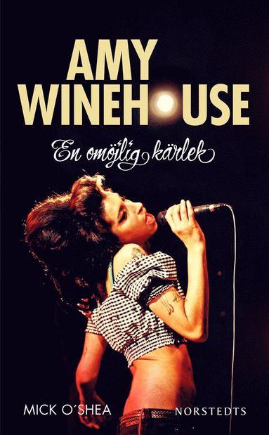 bokomslag Amy Winehouse : en omöjlig kärlek