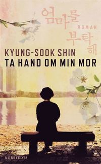 bokomslag Ta hand om min mor