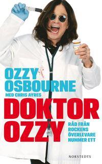 bokomslag Doktor Ozzy : råd från rockens överlevare nummer ett
