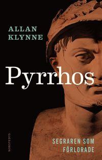 bokomslag Pyrrhos : segraren som förlorade