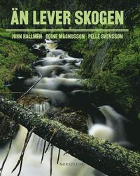bokomslag Än lever skogen
