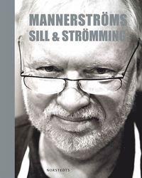 bokomslag Mannerströms sill & strömming