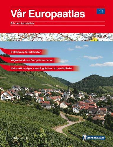 bokomslag Vår Europaatlas : bil- och turistatlas - 1:500000-1:1,5milj