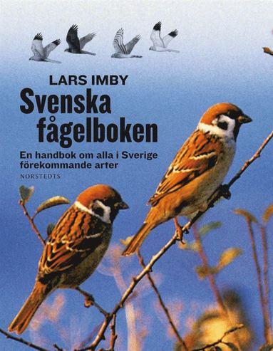 bokomslag Svenska fågelboken - En handbok om alla i Sverige förekommande arter