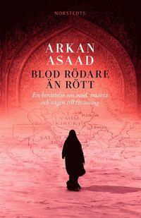 bokomslag Blod rödare än rött : en berättelse om mod, smärta och vägen till försoning