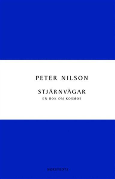 bokomslag Stjärnvägar : en bok om kosmos