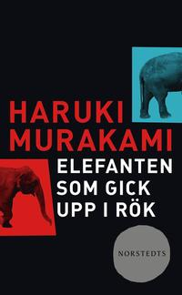 bokomslag Elefanten som gick upp i rök : och andra berättelser