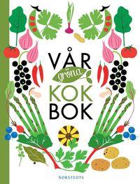 bokomslag Vår gröna kokbok
