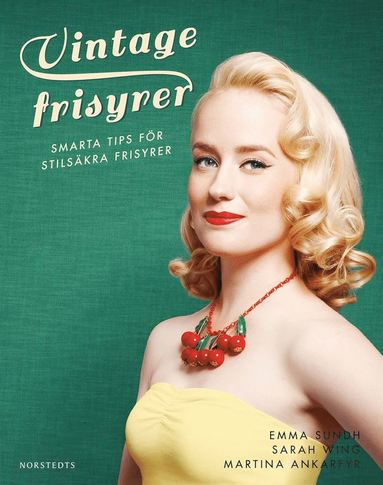 bokomslag Vintagefrisyrer : smarta tips för stilsäkra frisyrer
