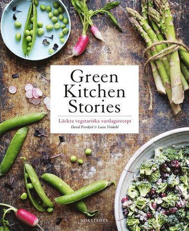 bokomslag Green kitchen stories : läckra vegetariska vardagsrecept