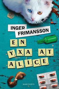 bokomslag En yxa åt Alice