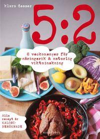 bokomslag 5:2 : 8 veckomenyer för näringsrik & naturlig viktminskning
