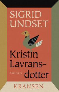 bokomslag Kristin Lavransdotter : 1. Kransen