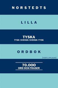 bokomslag Norstedts lilla tyska ordbok:Tysk-svensk/Svensk-tysk