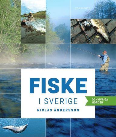bokomslag Fiske i Sverige och övriga Norden