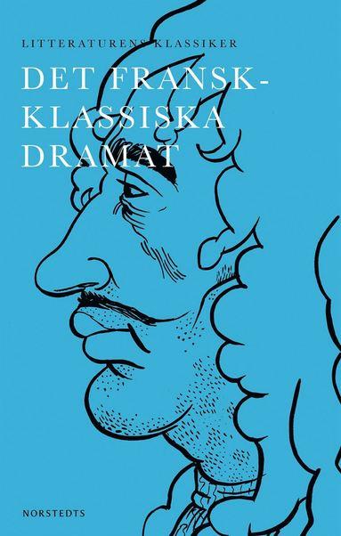 bokomslag Det fransk-klassiska dramat