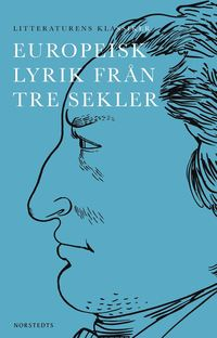 bokomslag Europeisk lyrik från tre sekler