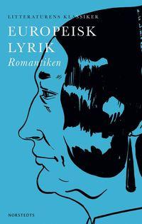 bokomslag Europeisk lyrik : Romantiken